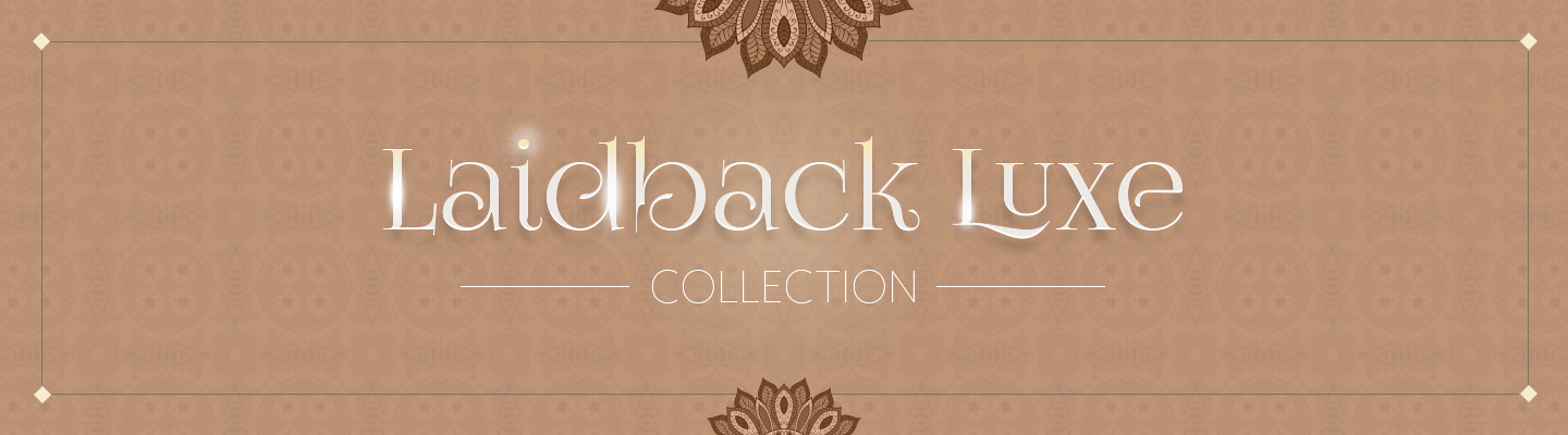 Laidback Luxe Collection 01 by Urban Ladder